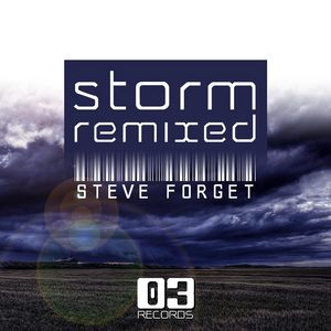 FORGET, Steve - Storm (remixed)