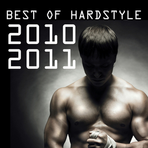 VARIOUS - Best Of Hardstyle 2010-2011