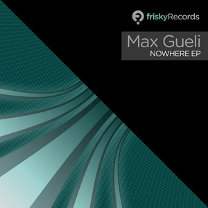 GUELI, Max - Nowhere EP