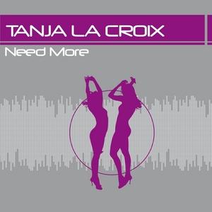 LA CROIX, Tanja - Need More
