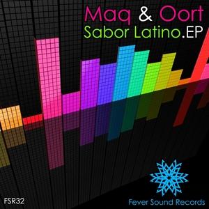 MAQ & OORT - Sabor Latino EP