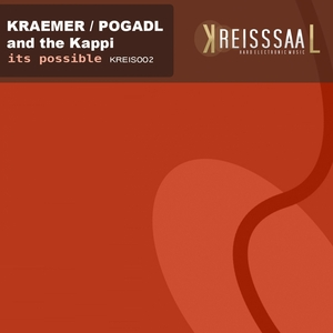 KRAEMER, Andreas & THOMAS POGADL & THE KAPPI - It's Possible