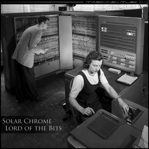 SOLAR CHROME - Lord Of The Bits