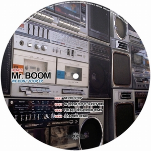 MR BOOM - We Don't Stop EP