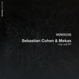 COHEN, Sebastian/MEKAS - Log Lady