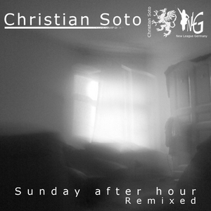 SOTO, Christian - Sunday After Hour Remixed