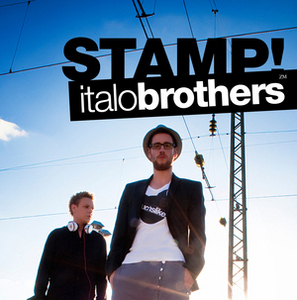 ITALOBROTHERS VS TUNE UP/MANIAN - Stamp!