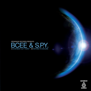 BCEE feat SPY - Is Anybody Out There?/Nothing To Declare