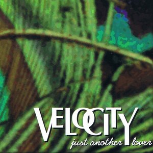 VELOCITY feat SUSAN SEA - Just Another Lover