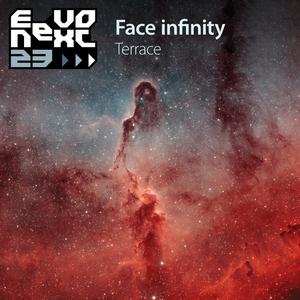 TERRACE - Face Infinity