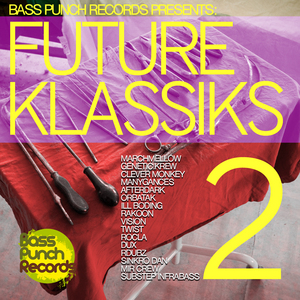 VARIOUS - Bass Punch Records Presents Future Klassiks 2 (includes free track)