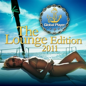 SMOOTH DELUXE/VARIOUS - Global Player 2011: Lounge Edition 1 (Ibiza Chill Out Pearls Best Of Del Mar Finest) (unmixed tracks)