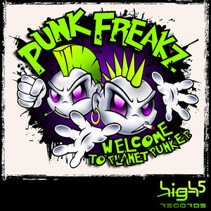 PUNK FREAKZ - Welcome To Planet Punk EP