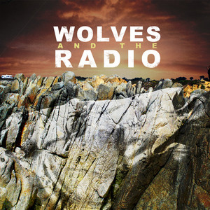 WOLVES & THE RADIO - Wolves & The Radio