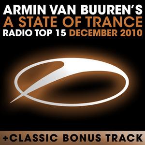 VAN BUUREN, Armin/VARIOUS - A State Of Trance Radio Top 15 December 2010