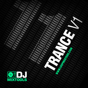 LOOPMASTERS - DJ Mixtools 11: Trance Vol 1 (Sample Pack WAV)