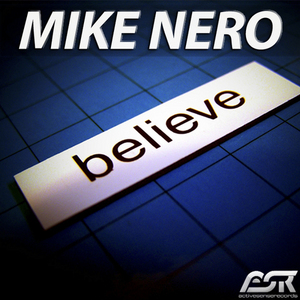 NERO, Mike - Believe