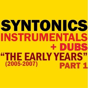 SYNTONICS - Instrumentals & Dubs 2005-2007