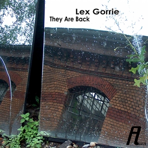 LEX GORRIE - They Are Back