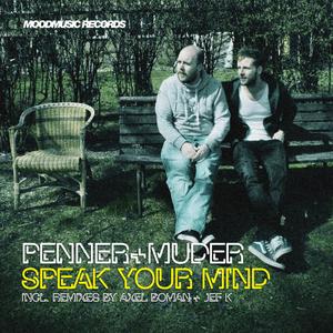 PENNER & MUDER - Speak Your Mind