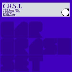 C.R.S.T. - The Bells! VIP/Saturday Tingz