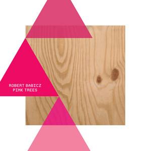 BABICZ, Robert - Pink Trees