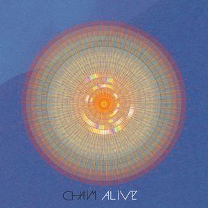 CHAIM - Alive