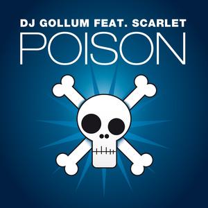DJ GOLLUM feat SCARLET - Poison