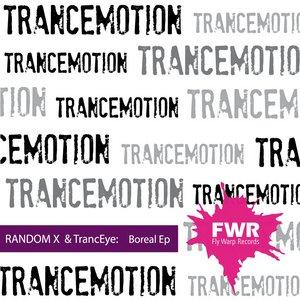 RANDOM X & TRANCEYE - Boreal EP