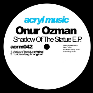 OZMAN, Onur - Shadow Of The Statue EP