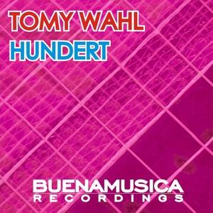 WAHL, Tomy - Hundert