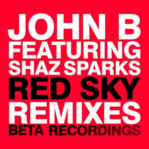 JOHN B feat SHAZ SPARKS - Red Sky