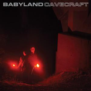 BABYLAND - Cavecraft