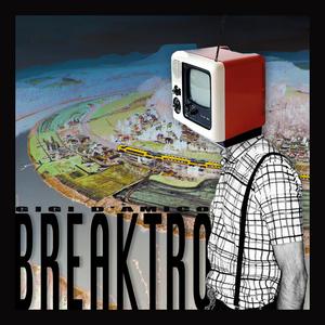 D'AMICO, Gigi - Breaktro EP