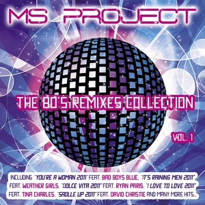 MS PROJECT - The 80's Remixes Collection Vol 1