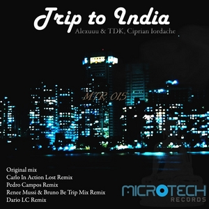 ALEXUUU/TDK/CIPRIAN IORDACHE - Trip To India