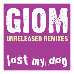 GIOM - Unreleased (remixes)