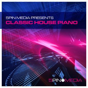 5PIN MEDIA - Classic House Piano (Sample Pack WAV/MIDI)