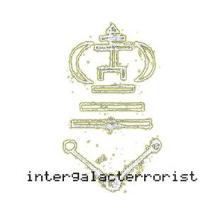 INTERGALACTERRORIST - gRaver