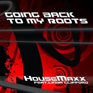 HOUSEMAXX feat LINDA CLIFFORD - Going Back To My Roots