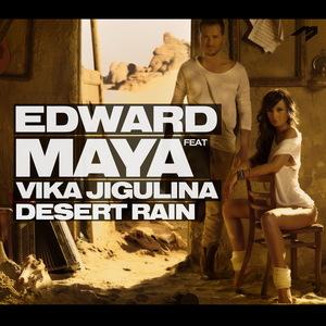 MAYA, Edward feat VIKA JIGULINA - Desert Rain