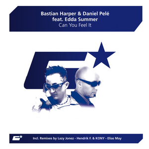 HARPER, Bastian/DANIEL PELE feat EDDA SUMMER - Can You Feel It