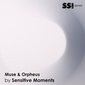 SENSITIVE MOMENTS - Muse & Orpheus