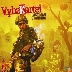 VBYZ KARTEL - Last Man Standing