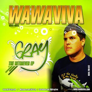 DJ GRAY - The Retriever EP