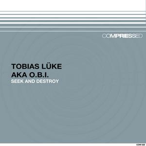 LUKE, Tobias aka OBI - Seek & Destroy