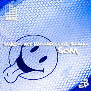 SOM/FATBOY SLIM/PRODIGY - Smack My Rockafeller Skank EP