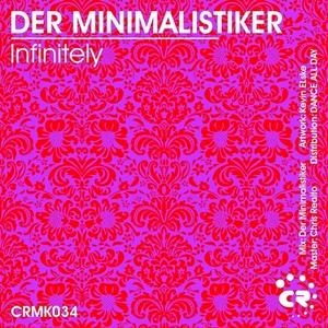 DER MINIMALISTIKER - Infinitely