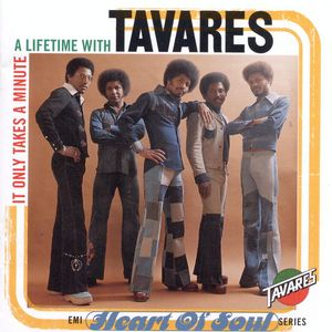 TAVARES - It Only Takes A Minute/A Lifetime With Tavares