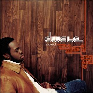 DWELE - Subject